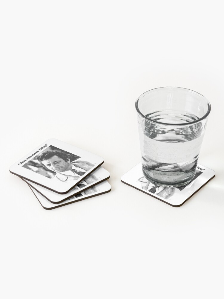 """Alternate view of Columbo - """"Just one more thing"""" Coasters (Set of 4)"""