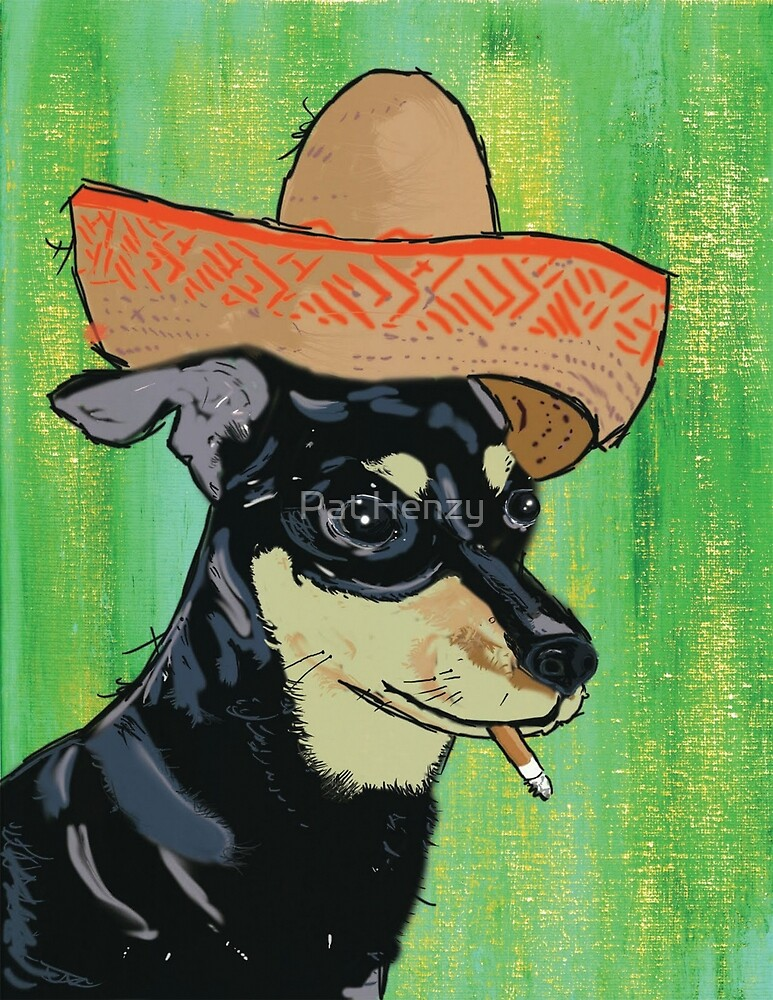 Smoking Chihuahua by Pat Henzy