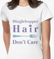 Mermaid Dinglehopper Hair Dont Care Women's Fitted T-Shirt