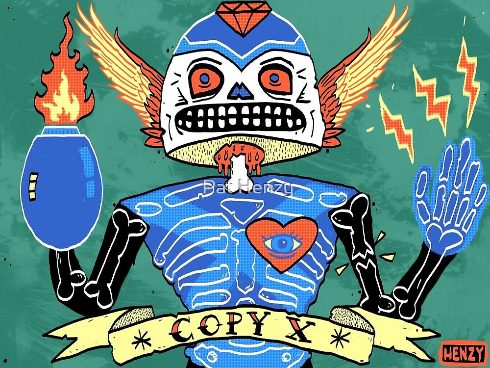Copy X by Pat Henzy