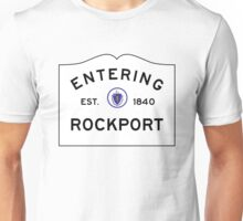 Entering Rockport - Commonwealth of Massachusetts Road Sign  Unisex T-Shirt