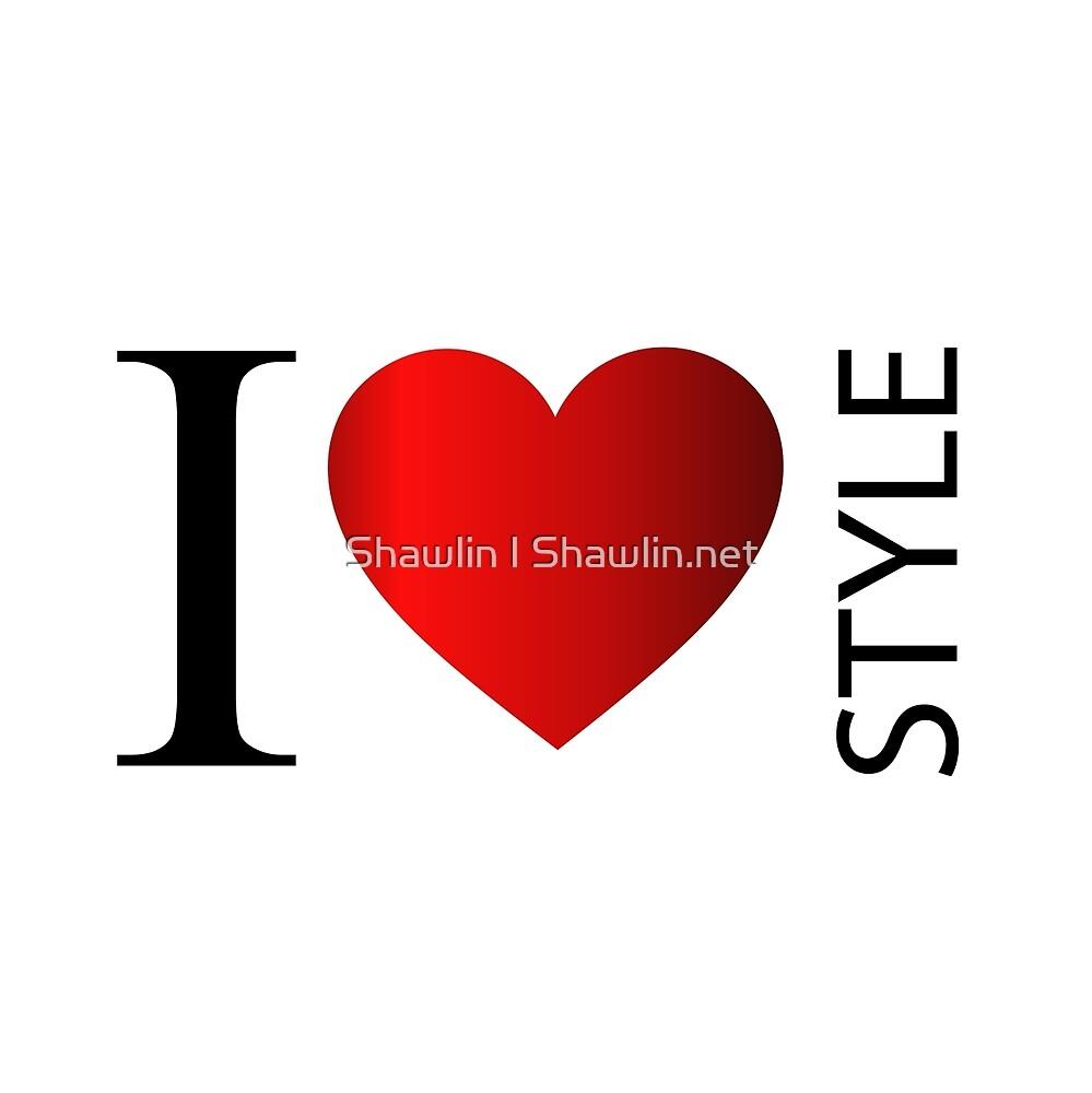 I love style by Shawlin Mohd