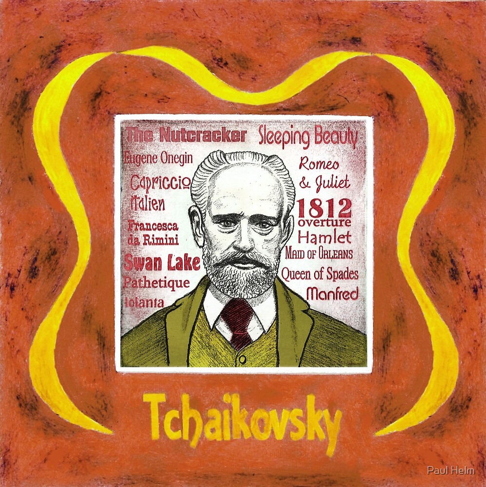 Tchaikovsky - the Russian composer by Paul Helm