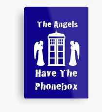 The Angels Have The Phonebox Metal Print