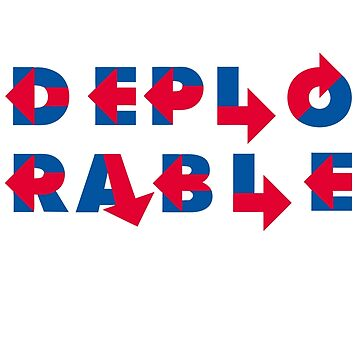 Deplorable  by glrdokia