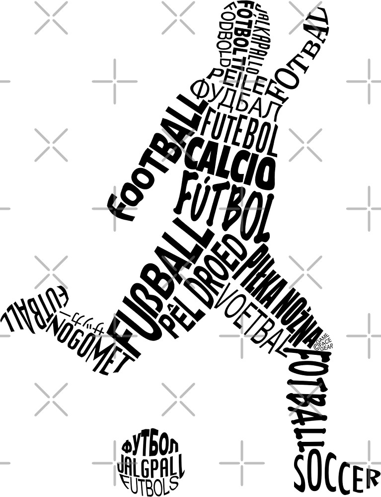 Soccer Football Languages Typography by gamefacegear