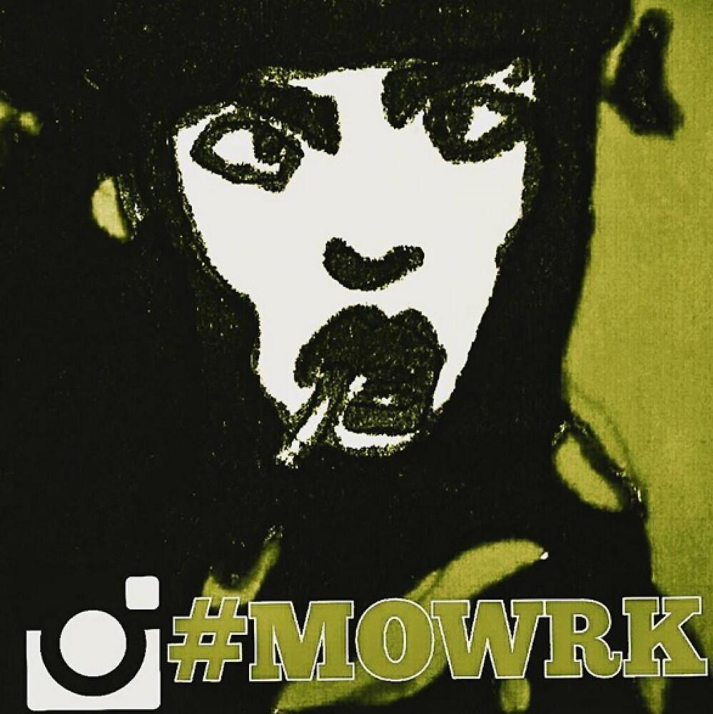 MOWRK HASHTAG ! by MOWRK! ARTS
