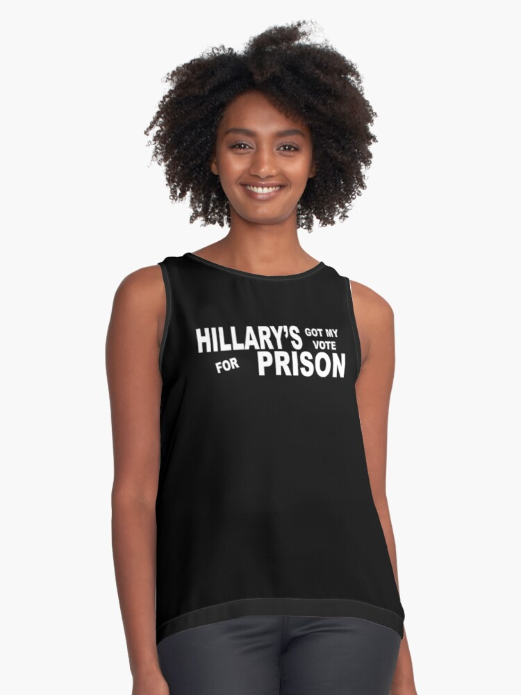 HILLARY'S GOT MY VOTE FOR PRISON Contrast Tank Front