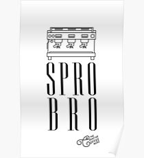 """Spro Bro"" Poster"