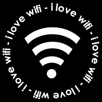 I Love WiFi by ampmade