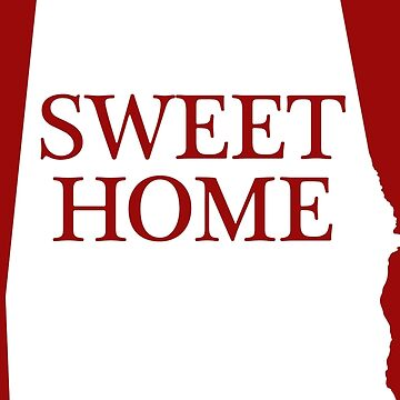 """SWEET HOME"" ALABAMA by Alabama"