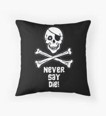 Never Say Die White Text ( Pillows & Totes ) Throw Pillow