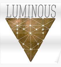 LUMINOUS Poster