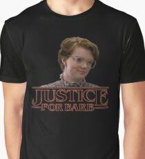 Justice for Barb Graphic T-Shirt