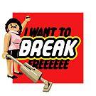Break by butcherbilly
