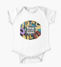 You Are My Type! One Piece - Short Sleeve