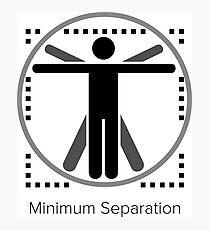 Minimum Separation Photographic Print