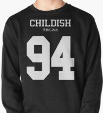 Childish Jersey (custom) Pullover