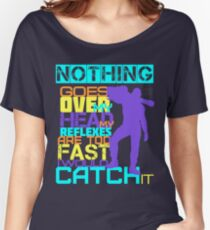 Nothing Goes Over My Head Women's Relaxed Fit T-Shirt