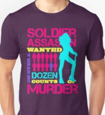 Soldier, Assassin, Wanted For Murder Unisex T-Shirt