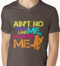 Ain't No Thing Like ME, Except ME Men's V-Neck T-Shirt