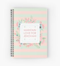 MAINTAIN LOVE FOR JEHOVAH! (Design no. 2) Spiral Notebook