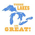 GREAT LAKES - These Lakes are Great! by Will Ruocco