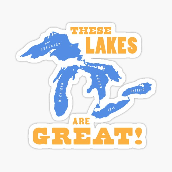 GREAT LAKES - These Lakes are Great! Sticker