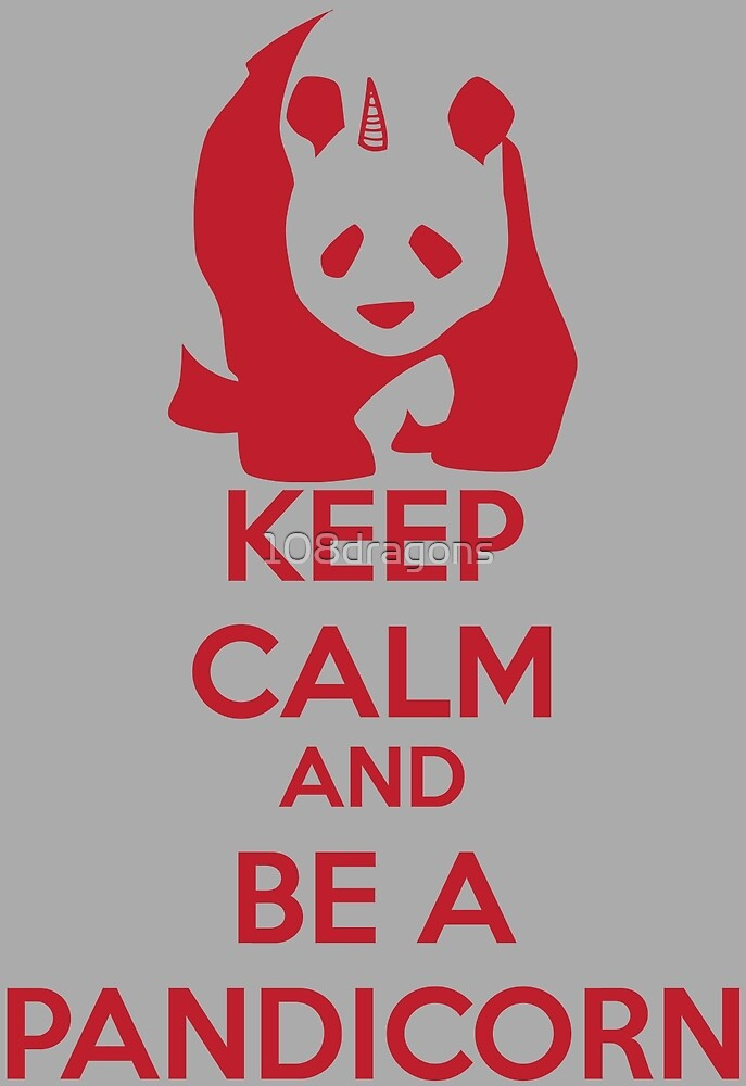 Keep Calm And Be A PandiCorn - Red Logo Design by 108dragons