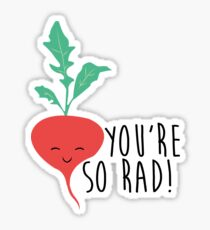You're So Rad - Radish Sticker