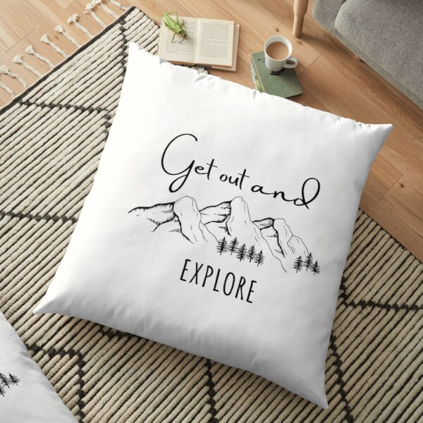 Get Out and EXPLORE(Mountizey) Floor Pillow