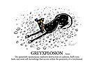 Greyhound Glossary: Greyxplosion by RichSkipworth
