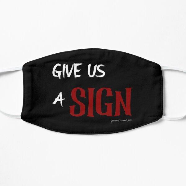 Gib uns ein Zeichen Flache Maske