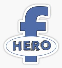 Cool Funny Facebook Hero Typography  TShirts and Gifts Sticker