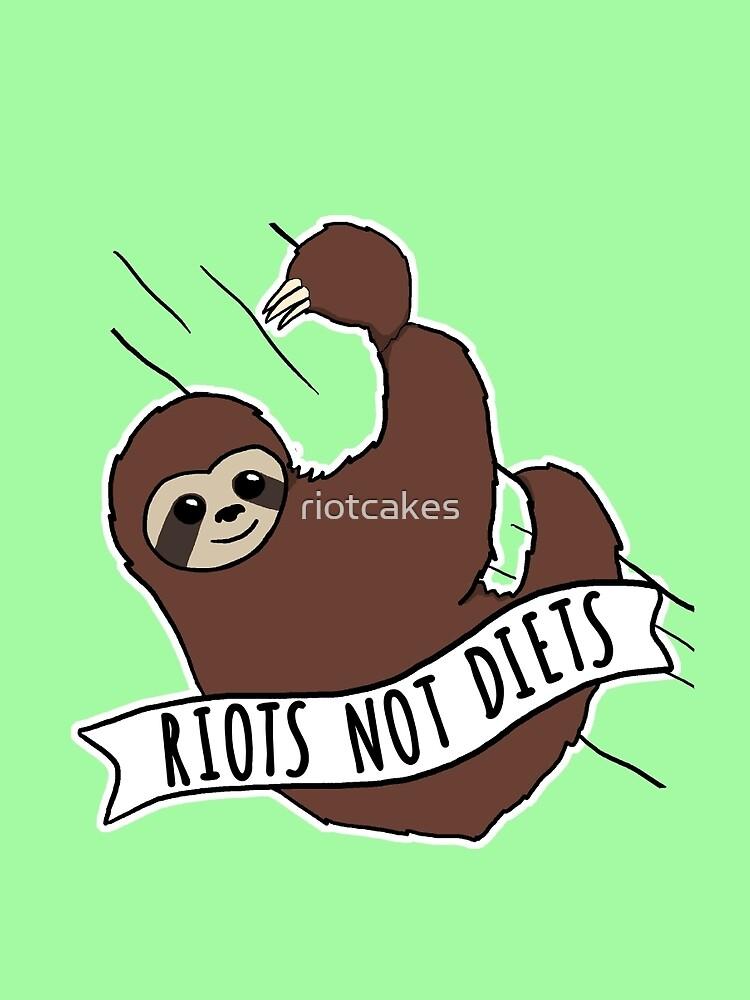 """Feminist Sloth """"Riots Not Diets"""" Anti-Diet Sloth von riotcakes"""
