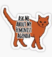 Pegatina Pregúntame acerca de mi agenda feminista - Gato feminista