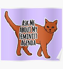 Ask Me About My Feminist Agenda - Feminist Cat Poster