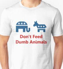Don't Feed Dumb Animals T-Shirt
