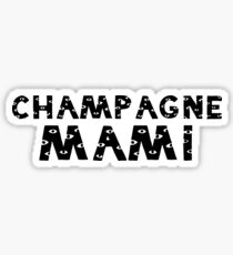 Champagne Mami Views Sticker