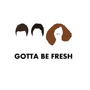 Gotta Be Fresh - Workaholics by GSBrewery