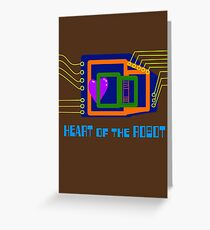 The Heart of the Robot Greeting Card