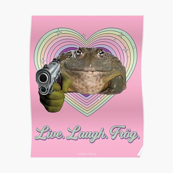 Live. Laugh. Frög. Poster