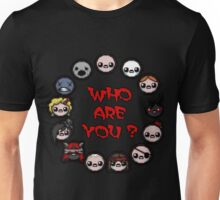Who are you ? Unisex T-Shirt