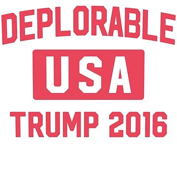 Team Deplorable by PoliticalShirts