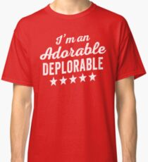 Adorable Deplorable Classic T-Shirt