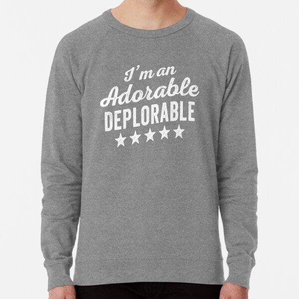 Adorable Deplorable Lightweight Sweatshirt