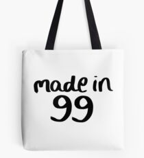 Made in '99 Tote Bag