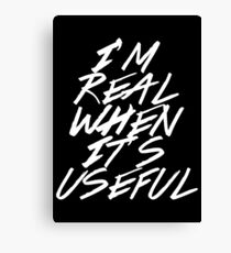 I Didn't Think You Were Real Canvas Print
