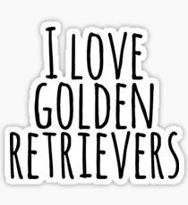 I love Golden Retrievers Sticker