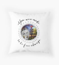 Small and Pure - You Were Made To be Free Always Throw Pillow